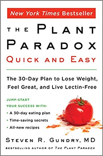 The Plant Paradox by Dr. Steven R. Gundry MD