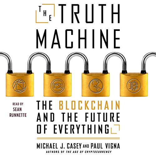The Truth Machine by Michael Casey and Paul Vigna
