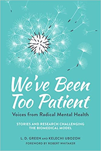 We've Been Too Patient by L. D. Green