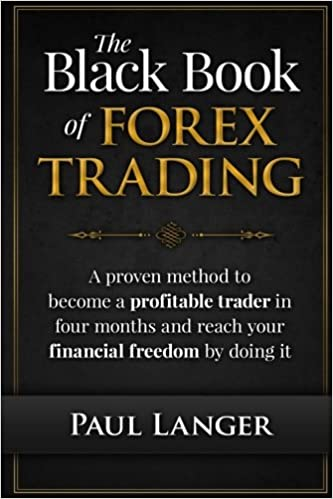 The Black Book of Forex Trading by Paul Langer