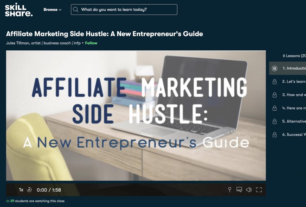 Affiliate Marketing Side HustleA New Entrepreneur Guide by Skillshare