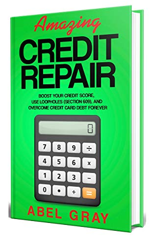 Amazing Credit Repair by Abel Gray