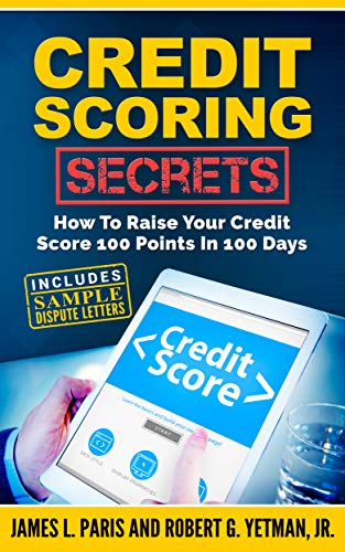 Credit Scoring Secrets by James Paris