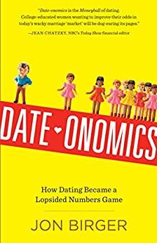 Date-onomics by Jon Birger