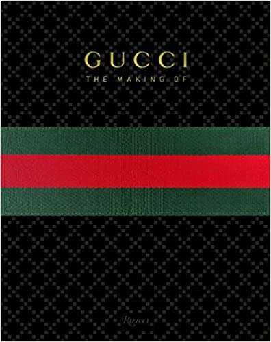 Gucci- the Making-of by Frida Giannini