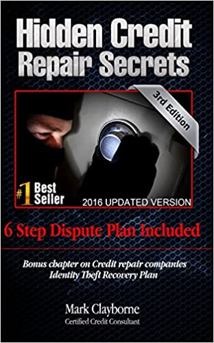 Hidden Credit Repair Secrets by Mark Clayborne