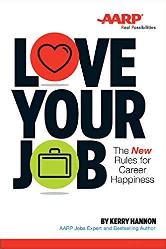 Love Your Job by Kerry Hannon