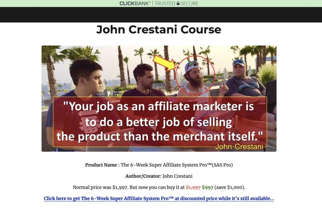 The 6-Week Super Affiliate System Pro SAS Pro John Crestani