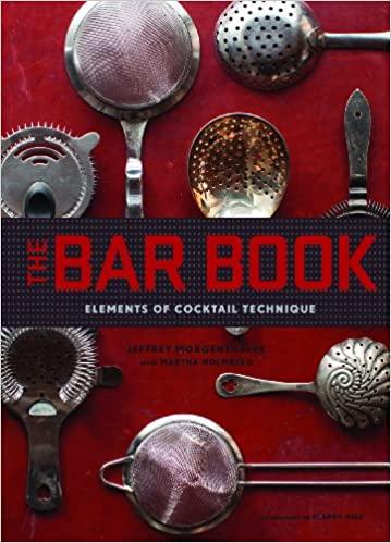 The Bar Book by Jeffrey Morgenthaler
