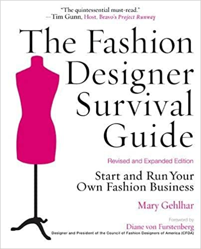 The Fashion Designer Survival Guide by Mary Gehlhar
