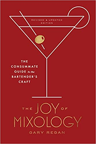 The Joy of Mixology by Gary Regan