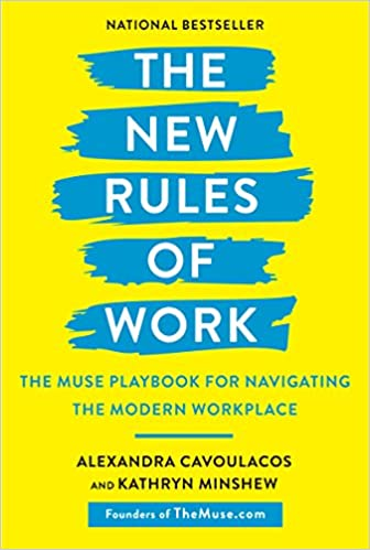 The New Rules of Work by Alexandra Cavoulacos
