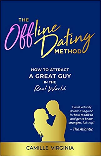 The Offline Dating Method by Camille Virginia