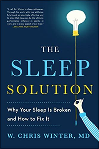 The Sleep Solution by W. Chris MD Winter