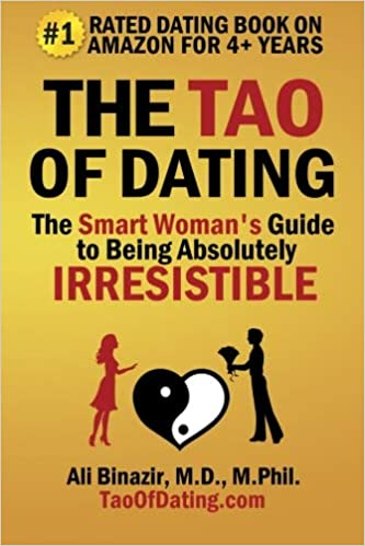 The Tao of Dating by Ali Binazir
