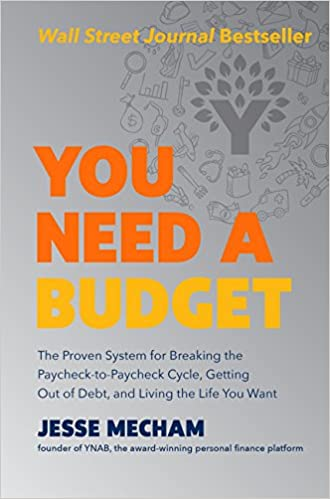 You Need a Budget by Jesse Mecham