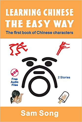Learning Chinese The Easy Way by Sam Song