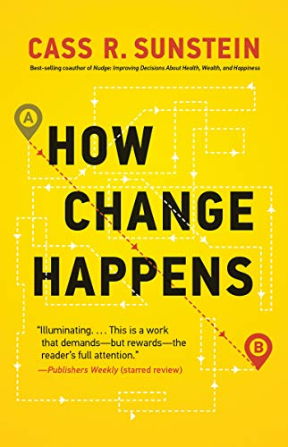 How Change Happens by Cass Sunstein