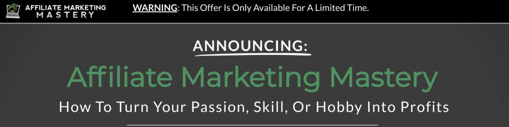 Affiliate Marketing Mastery Course